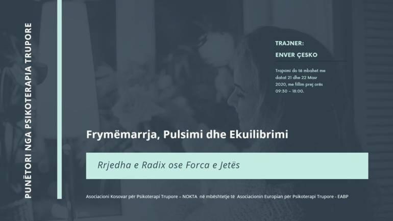 Frymëmarrja, Pulsimi dhe Ekuilibrimi; Rrjedha e Radix ose Forca / Breathing, Pulse and Balance; Radix Stream or Force